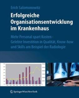 Salomonowitz, Erich - Erfolgreiche Organisationsentwicklung im Krankenhaus, ebook