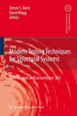 Bursi, Oreste S. - Modern Testing Techniques for Structural Systems, ebook