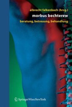 Felkenbach, Albrecht - Morbus Bechterew, ebook