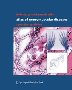 Feldman, Eva L. - Atlas of Neuromuscular Diseases, ebook
