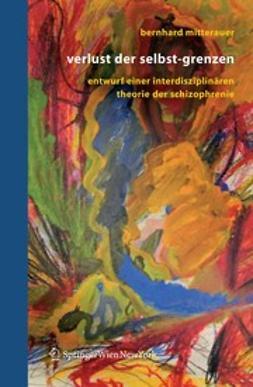 Mitterauer, Bernhard J. - Verlust der Selbst-Grenzen, ebook