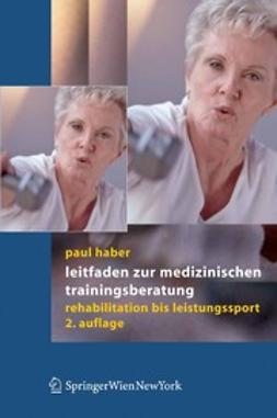 Haber, Paul - Leitfaden zur medizinischen Trainingsberatung, ebook