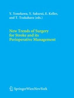 Keller, Emanuela - New Trends of Surgery for Stroke and its Perioperative Management, ebook