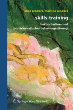 Sendera, Alice - Skills-Training bei Borderline und posttraumatischer Belastungsstörung, ebook