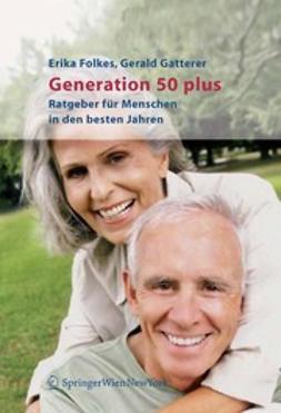 Folkes, Erika - Generation 50 plus, ebook
