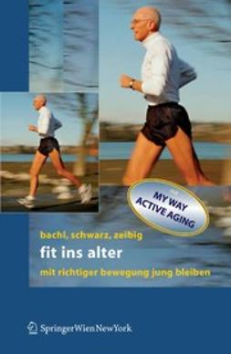 Bachl, Norbert - Fit ins Alter, ebook