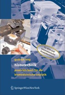 Lang, Gudrun - Histotechnik, ebook