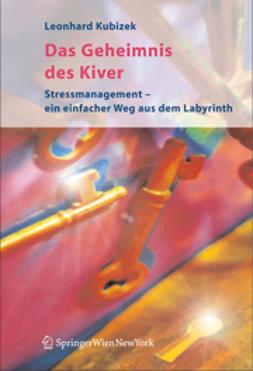 Kubizek, Leonhard - Das Geheimnis des Kiver, ebook