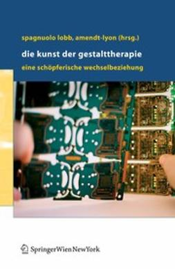 Amendt-Lyon, Nancy - Die Kunst der Gestalttherapie, e-bok
