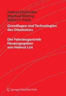 Eichlseder, Helmut - Grundlagen und Technologien des Ottomotors, ebook