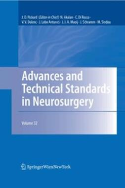 Akalan, N. - Advances and Technical Standards in Neurosurgery, ebook
