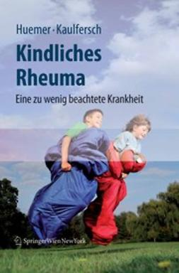 Huemer, Christian - Kindliches Rheuma, ebook