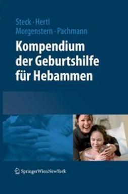 Hertel, Edeltraud - Kompendium der Geburtshilfe für Hebammen, e-bok