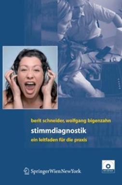 Bigenzahn, Wolfgang - Stimmdiagnostik, ebook