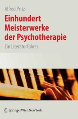 Pritz, Alfred - Einhundert Meisterwerke der Psychotherapie, ebook