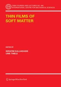 Kalliadasis, Serafim - Thin Films of Soft Matter, ebook