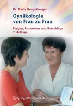 Hengstberger, Maria - Gynäkologie von Frau zu Frau, ebook