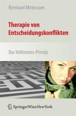 Mitterauer, Bernhard - Therapie von Entscheidungskonflikten, ebook