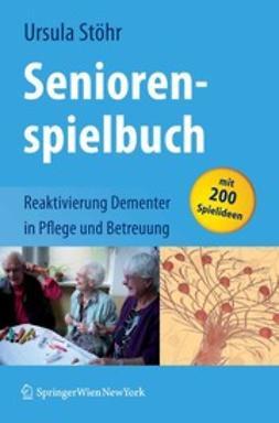 Stöhr, Ursula - Seniorenspielbuch, ebook