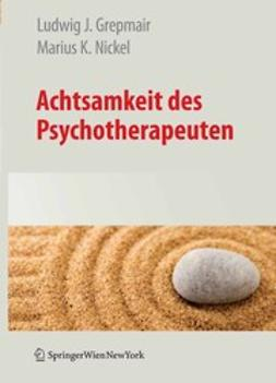 Grepmair, Ludwig J. - Achtsamkeit des Psychotherapeuten, ebook