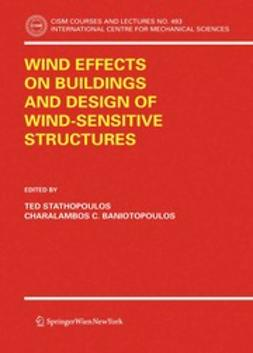 Baniotopoulos, Charalambos C. - Wind Effects on Buildings and Design of Wind-Sensitive Structures, e-kirja