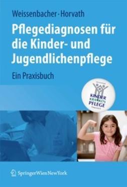 Weissenbacher, Margret - Pflegediagnosen für die Kinder- und Jugendlichenpflege, ebook