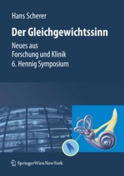 Scherer, Hans - Der Gleichgewichtssinn, ebook