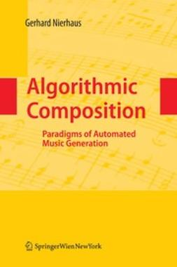 Nierhaus, Gerhard - Algorithmic Composition, ebook