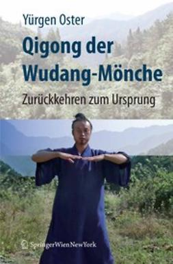 Oster, Yürgen - Qigong der Wudang-Mönche, ebook