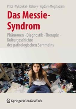 Pritz, Alfred - Das Messie-Syndrom, e-kirja