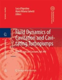 Salvetti, Maria Vittoria - Fluid Dynamics of Cavitation and Cavitating Turbopumps, ebook
