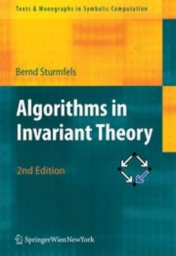 Sturmfels, Bernd - Algorithms in Invariant Theory, ebook