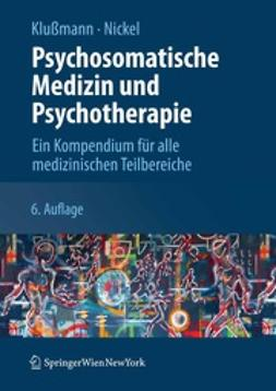 Klußmann, Rudolf - Psychosomatische Medizin und Psychotherapie, ebook