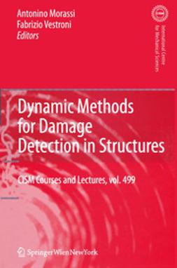 Morassi, Antonino - Dynamic Methods for Damage Detection in Structures, ebook