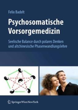 Badelt, Felix - Psychosomatische Vorsorgemedizin, ebook