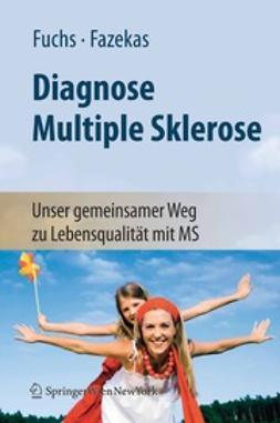 Fuchs, Siegrid - Diagnose Multiple Sklerose, e-kirja