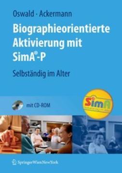 Oswald, Wolf D. - Biographieorientierte Aktivierung mit SimA®-P, ebook