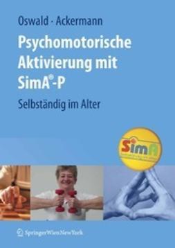 Oswald, Wolf Dieter - Psychomotorische Aktivierung mit SimA®-P, ebook