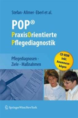 Stefan, Harald - POP® — PraxisOrientierte Pflegediagnostik, ebook