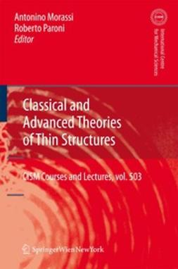 Morassi, Antonino - Classical and Advanced Theories of Thin Structures, ebook