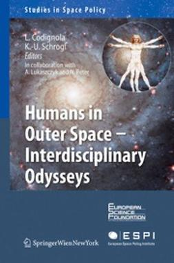 Codignola, Luca - Humans in Outer Space — Interdisciplinary Odysseys, e-kirja