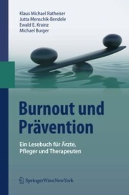 Ratheiser, Klaus Michael - Burnout und Prävention, ebook