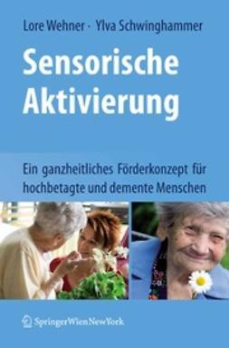 Wehner, Lore - Sensorische Aktivierung, ebook