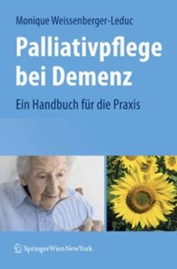 Weissenberger-Leduc, Monique - Palliativpflege bei Demenz, ebook