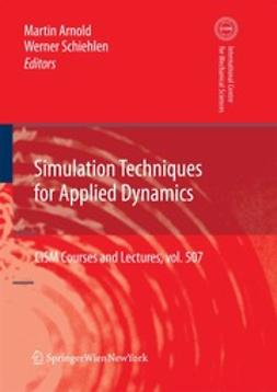 Arnold, Martin - Simulation Techniques for Applied Dynamics, e-kirja