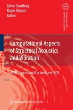 Sandberg, Göran - Computational Aspects of Structural Acoustics and Vibration, ebook