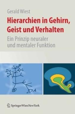 Wiest, Gerald - Hierarchien in Gehirn, Geist und Verhalten, ebook