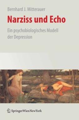 Mitterauer, Bernhard J. - Narziss und Echo, ebook