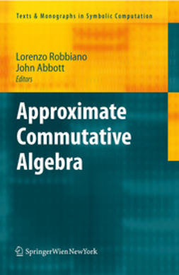 Robbiano, Lorenzo - Approximate Commutative Algebra, ebook