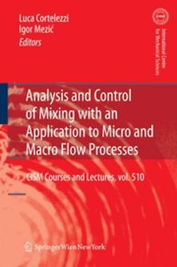 Cortelezzi, Luca - Analysis and Control of Mixing with an Application to Micro and Macro Flow Processes, ebook